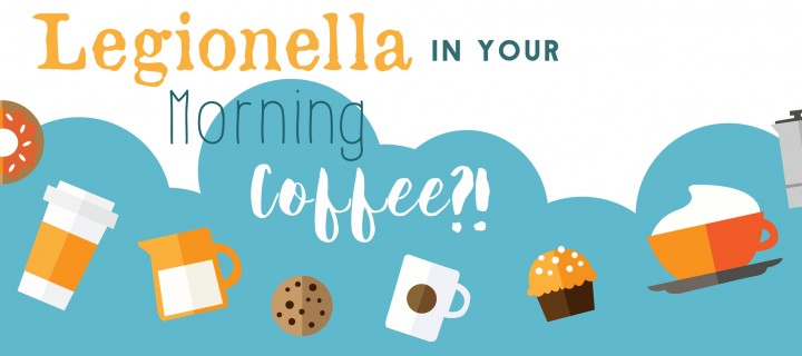 Legionella in your morning coffee?