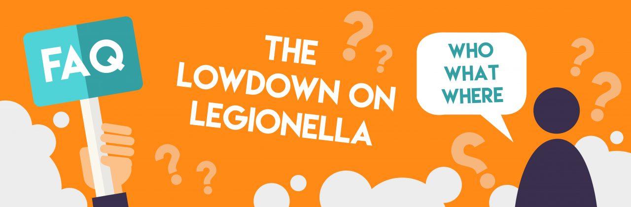 FAQ: The Lowdown on Legionella