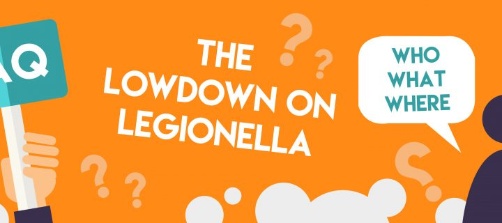 FAQ: The Lowdown on Legionella