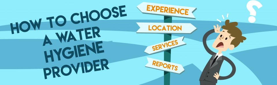 What to look for in a water hygiene company.